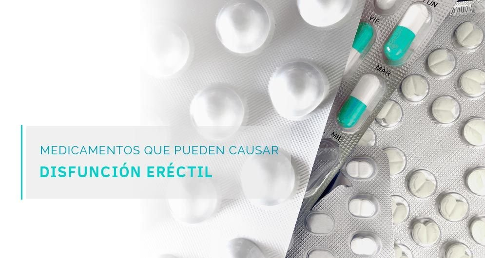 Dr. Alejandro Fernández Larrañaga. Medicamentos que pueden causar disfunción eréctil